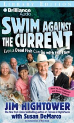 Swim Against the Current: Even a Dead Fish Can Go with the Flow 9781423363613