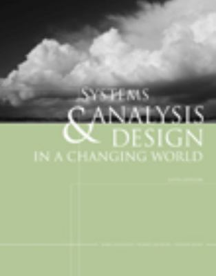 Systems Analysis and Design in a Changing World [With CDROM] 9781423902287