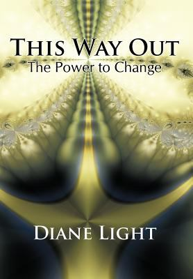 This Way Out: The Power to Change 9781426926273