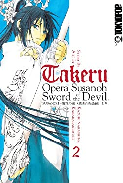 Takeru: Opera Susanoh Sword of the Devil Volume 2