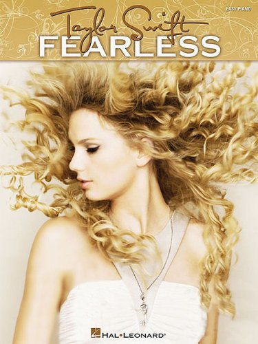 Taylor Swift: Fearless: Easy Piano 9781423478416