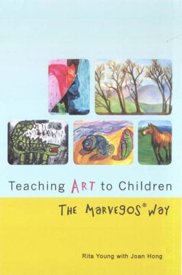 Teaching Art to Children: The Marvegos Way 9781424340095