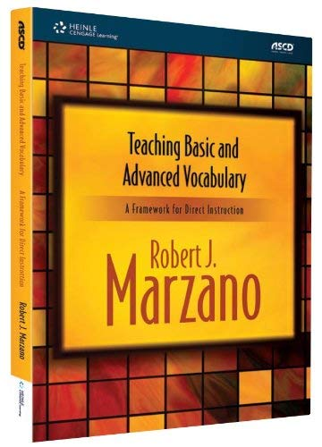 Teaching Basic and Advanced Vocabulary: A Framework for Direct Instruction 9781424067138