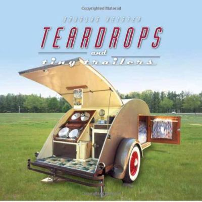 Teardrops and Tiny Trailers 9781423602743