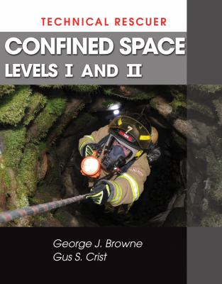 Technical Rescuer: Confined Space, Levels I and II 9781428324107