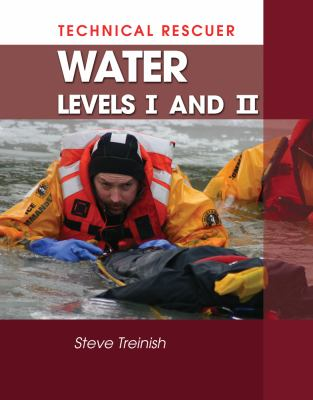 Technical Rescuer: Water Levels I and II 9781428321021