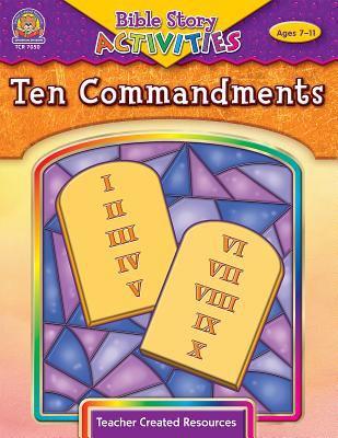 Ten Commandments: Ages 7-11 9781420670509