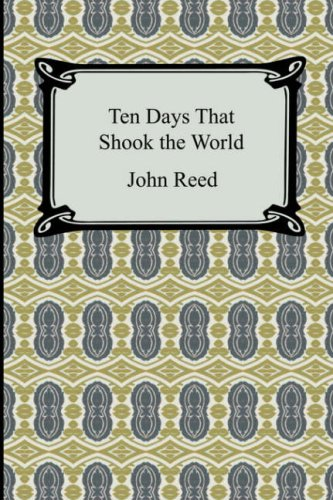Ten Days That Shook the World 9781420930252