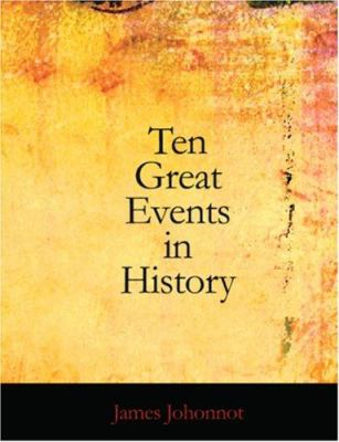 Ten Great Events in History 9781426431067