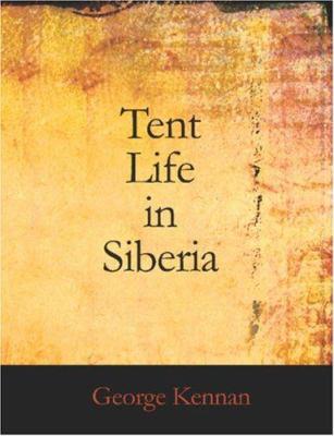 Tent Life in Siberia 9781426460845