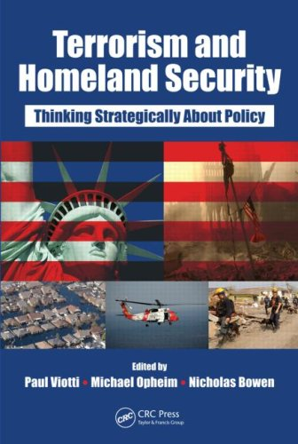 Terrorism and Homeland Security: Thinking Strategically about Policy 9781420077735