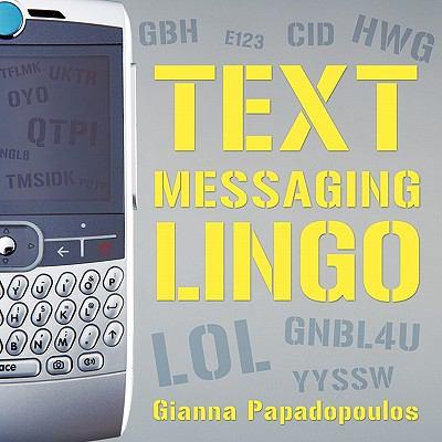 Text Messaging Lingo 9781426943638