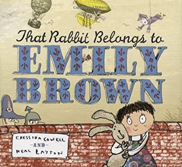 That Rabbit Belongs to Emily Brown 9781423106456