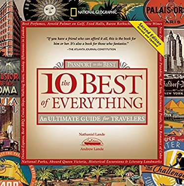 The 10 Best of Everything: Passport to He Best: An Ultimate Guide for Travelers 9781426202278