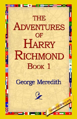 The Adventures of Harry Richmond, Book 1