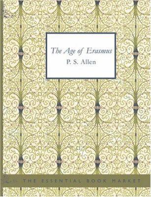 The Age of Erasmus 9781426489761