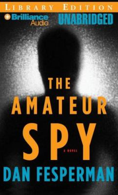 The Amateur Spy 9781423317845