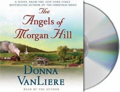 The Angels of Morgan Hill 9781427200938