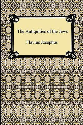The Antiquities of the Jews 9781420934892