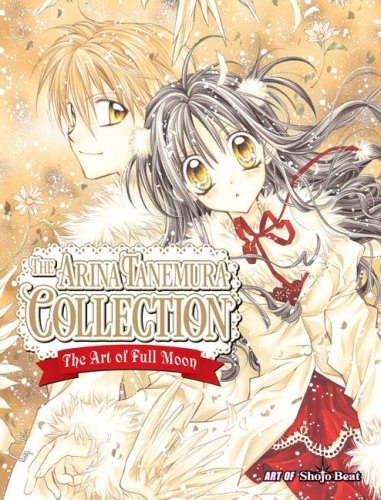 The Arina Tanemura Collection: The Art of Full Moon 9781421518855