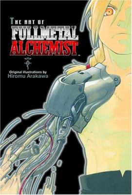 The Art of Fullmetal Alchemist 9781421501581