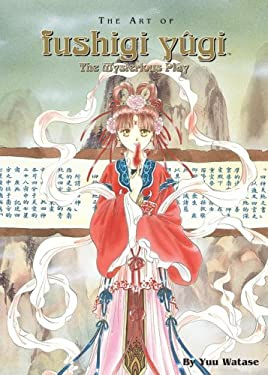 The Art of Fushigi Yugi: The Mysterious Play