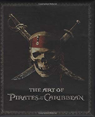 The Art of Pirates of the Caribbean 9781423103189