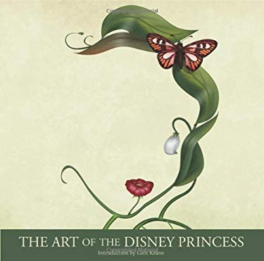 The Art of the Disney Princess 9781423123712