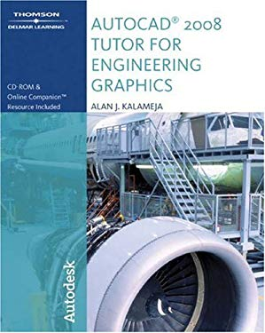 The AutoCAD 2008 Tutor for Engineering Graphics [With CDROM] 9781428311558