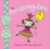 The Best Birthday Ever! by Me (Lana Kittie) (with Help from Charise Harper)