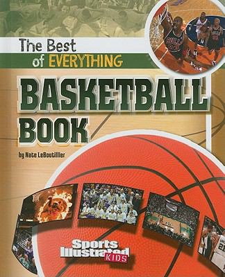 The Best of Everything Basketball Book 9781429654685