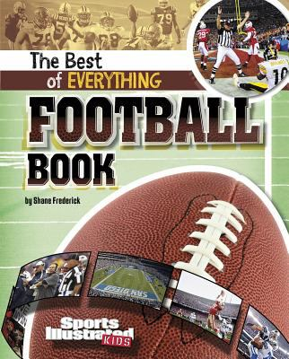 The Best of Everything Football Book 9781429663267