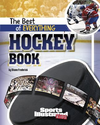 The Best of Everything Hockey Book 9781429663281