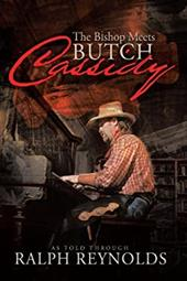 The Bishop Meets Butch Cassidy: Recollections of Scottie Abner 15571599