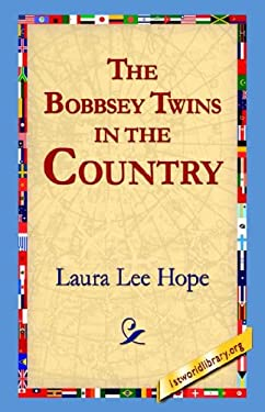 The Bobbsey Twins in the Country 9781421806556