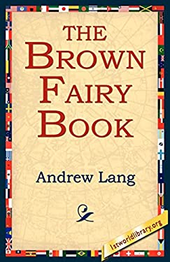 The Brown Fairy Book 9781421801032