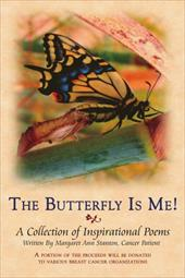 The Butterfly Is Me!