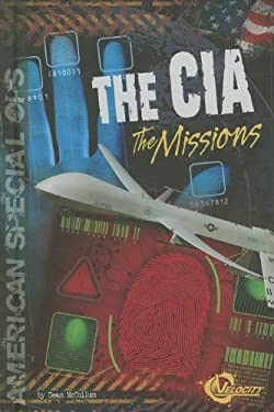 The CIA: The Missions 9781429686600