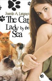 The Cat Lady by the Sea