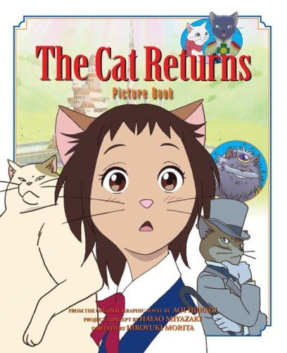 The Cat Returns Picture Book 9781421514987