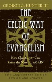 The Celtic Way of Evangelism: How Christianity Can Reach the West... Again