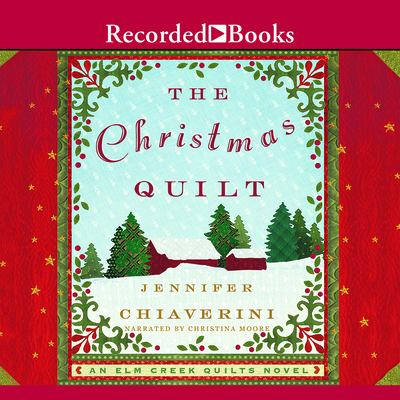 The Christmas Quilt 9781428170032