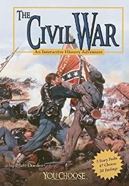 The Civil War: An Interactive History Adventure 9781429639101