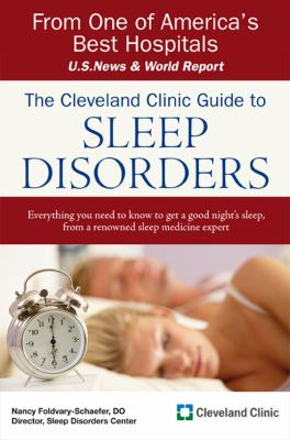 The Cleveland Clinic Guide to Sleep Disorders 9781427799579