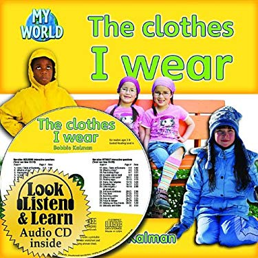 The Clothes I Wear [With Paperback Book] 9781427110176