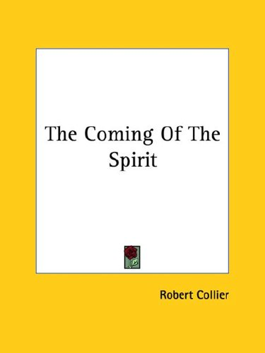 The Coming of the Spirit 9781425468279