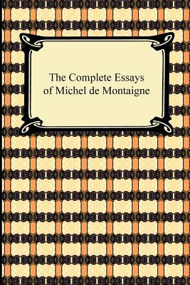 "best essays by montaigne But it's not so clear that montaigne's often chaotic essays are all that digestible today unless one has a good guide to his life and context, like bakewell's or frampton's, close to hand at the end of the ""essais,"" montaigne complained that ""there are more books on books than on any other subject: all we do is."