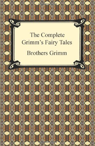 The Complete Grimm's Fairy Tales 9781420932782