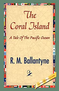 The Coral Island 9781421839042