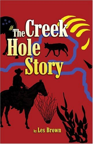 The Creek Hole Story 9781424108619